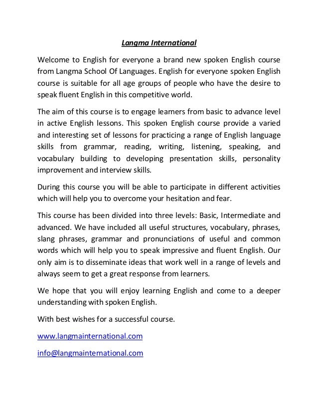 Langma International Welcome to English for everyone a brand new spoken English course from Langma School Of Languages. En...