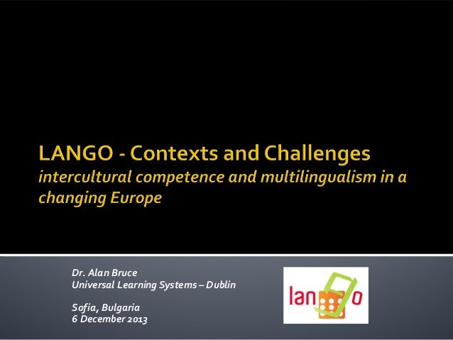 Lango - contexts and challenges: intercultural competence and multilingualism in a changing Europe