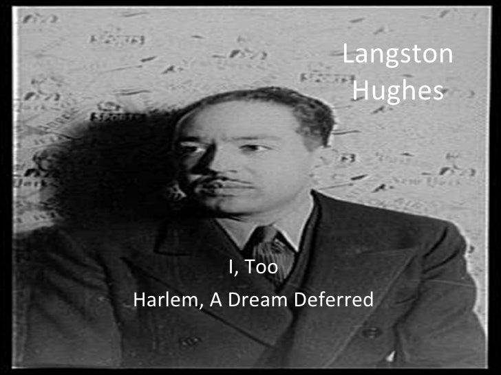 Langston Hughes I, Too Harlem, A Dream Deferred