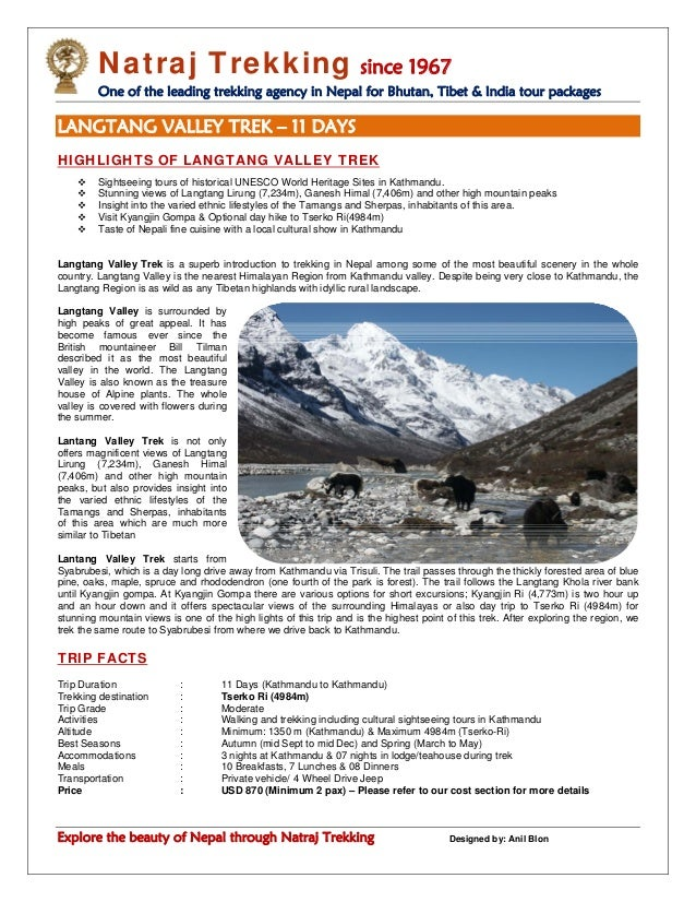 Natraj Trekking since 1967 One of the leading trekking agency in Nepal for Bhutan, Tibet & India tour packages Explore the...
