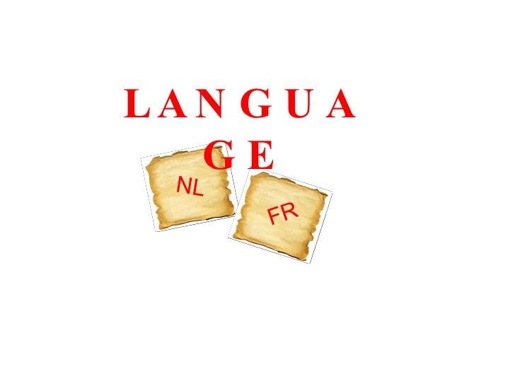 LANGUAGE NL FR