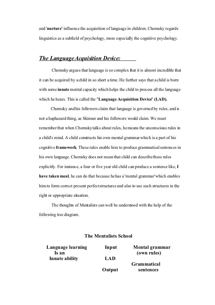 an assignment on the linguistic acquisition device essay We will write a custom essay sample on any topic nature versus nurture approach within psychology is an idea of a language acquisition device proposed.