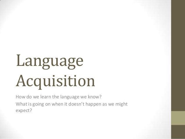 Language acquisition (1)