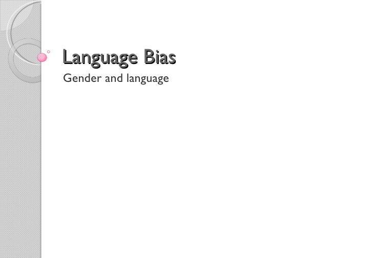 Language BiasGender and language
