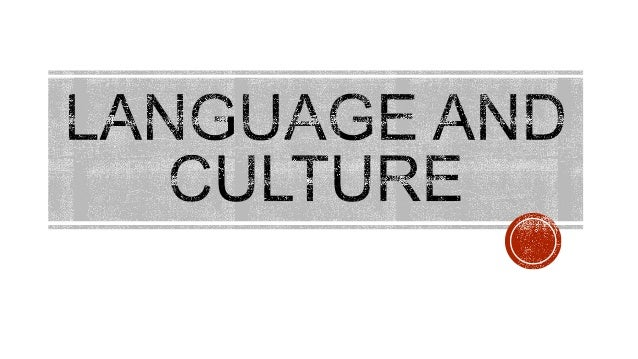 ELECTIVE 1 (Language and Culture)