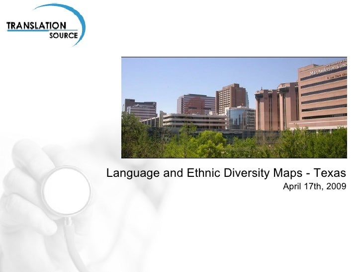 Language and Ethnic Diversity Maps - Texas April 17th, 2009