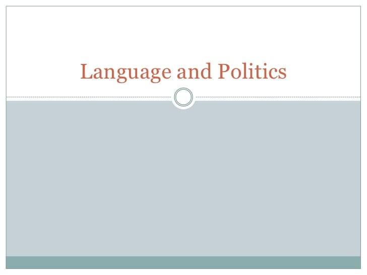 Language and politics 2012