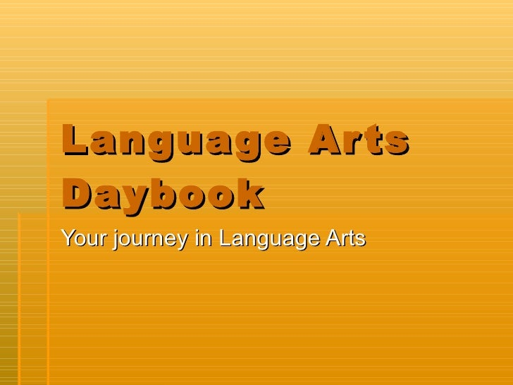 Language Arts Daybook Your journey in Language Arts