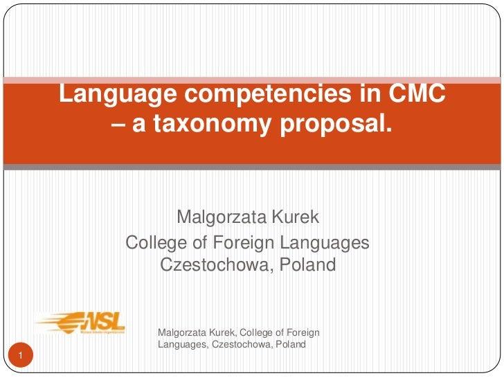 Malgorzata Kurek<br />College of Foreign LanguagesCzestochowa, Poland<br />Malgorzata Kurek, College of Foreign Languages,...