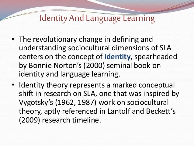 "language and identity essays In her essay ""how to tame a wild tongue"" she outlines her strong emotional arguments about the ability for one to conform to a society by disposing their own language or identity your identity is determined by language, the language you speak is a part of your culture, and your culture is what defines a person because of their beliefs."