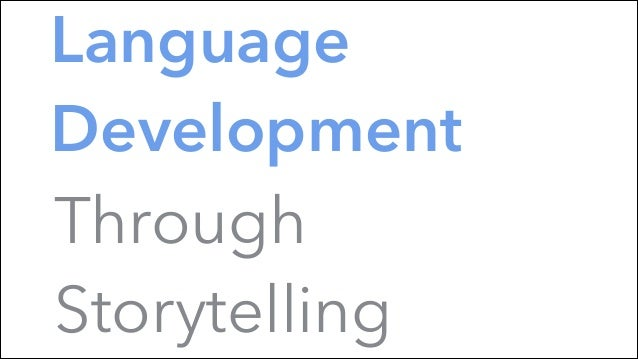 Language Development Through Storytelling