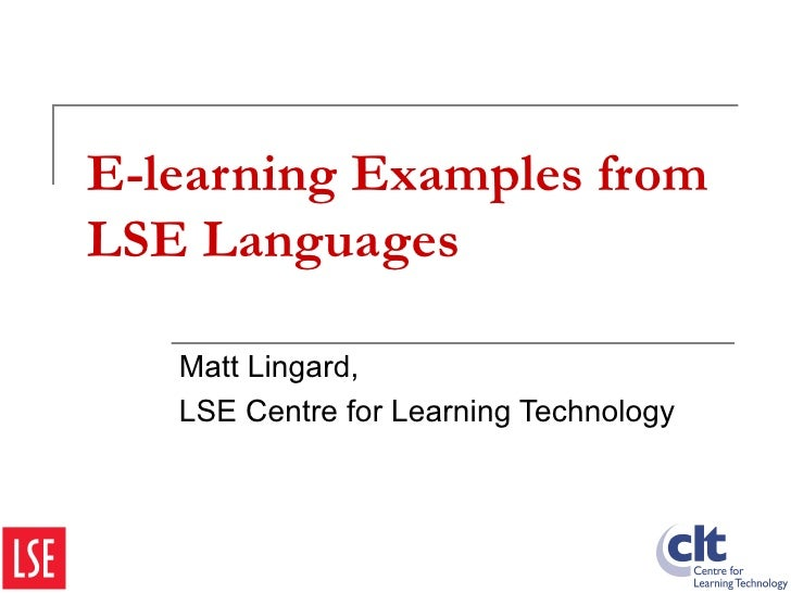 E-learning Examples from LSE Languages