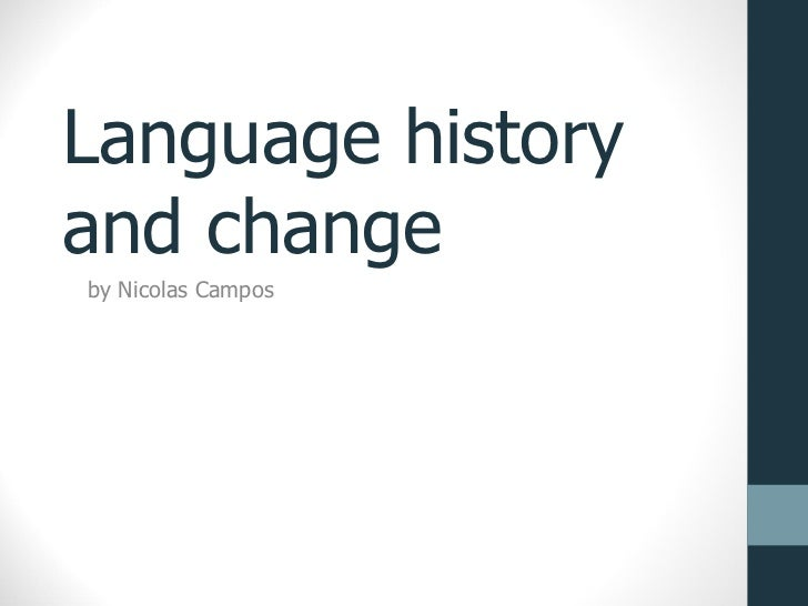 Language history and change