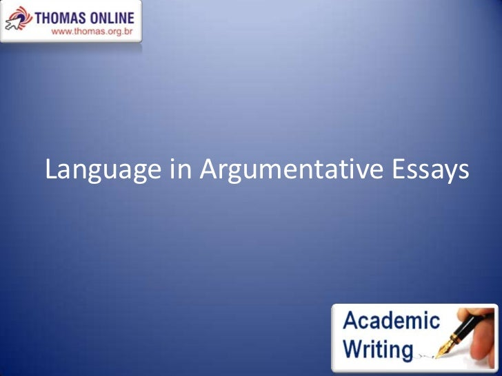 Useful language for argumentative essays