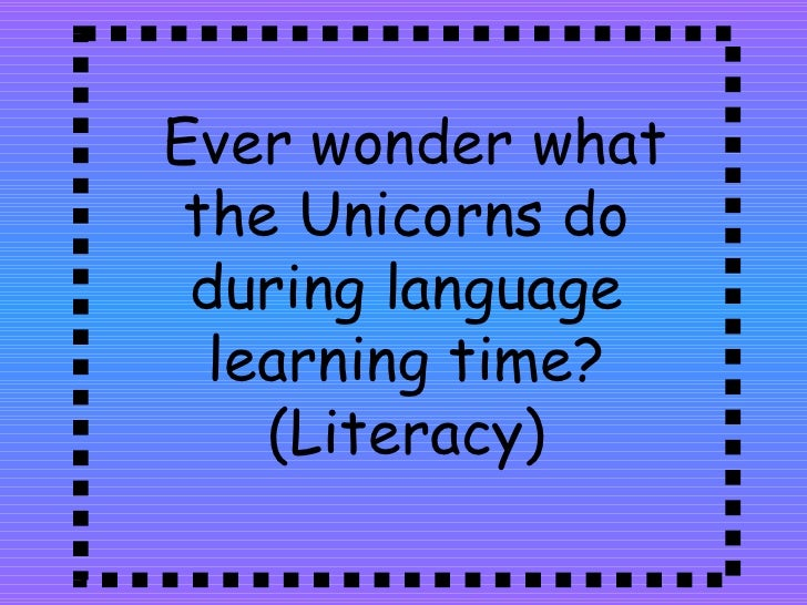 Ever wonder what the Unicorns do during language learning time? (Literacy)