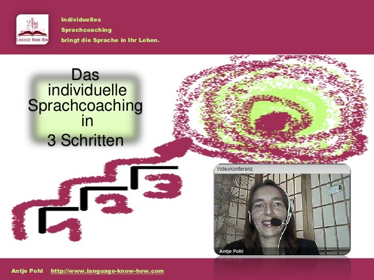 Individuelles               Sprachcoaching               bringt die Sprache in Ihr Leben.           Das       individuelle...