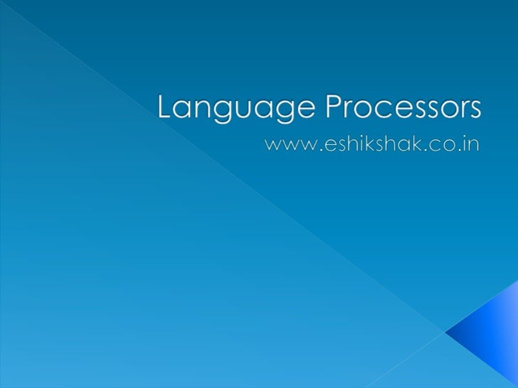 ● A program that performs tasks, such as  translating and interpreting, required for  processing a specified programming  ...