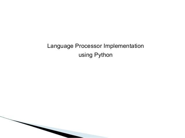 Language processor implementation using python