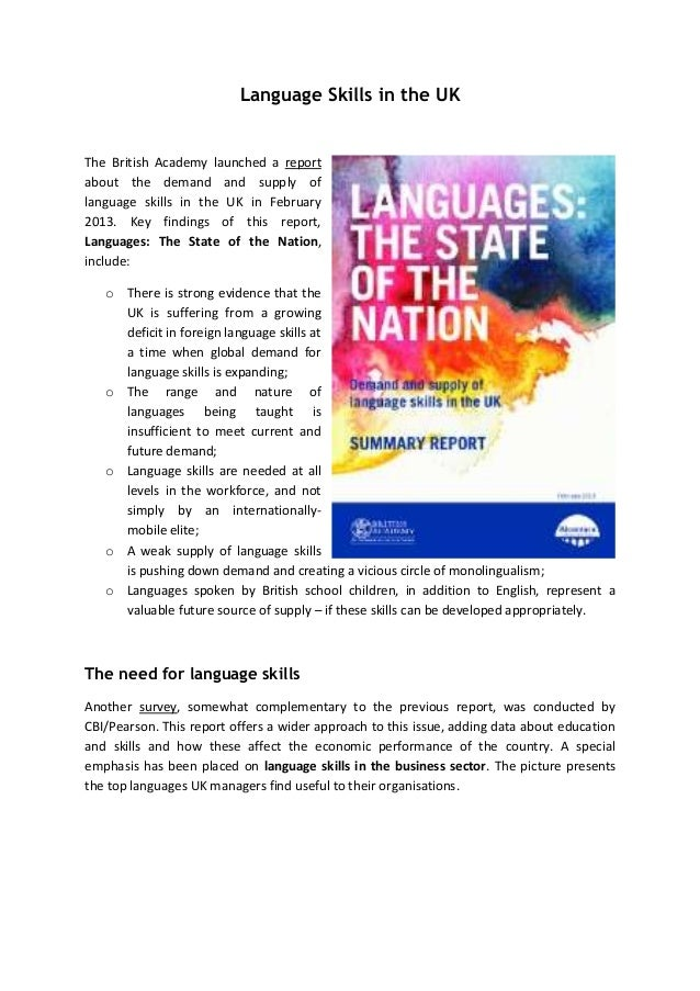 Language Skills in the UK  The British Academy launched a report about the demand and supply of language skills in the UK ...