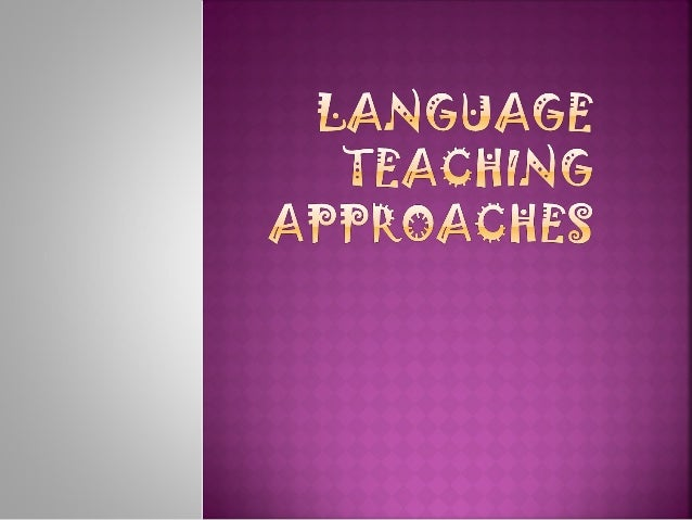 Language teaching approaches