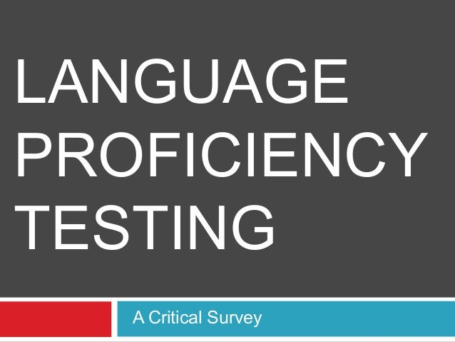 LANGUAGEPROFICIENCYTESTINGA Critical Survey