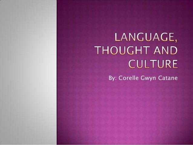 Language, Thought and Culture Slideshare