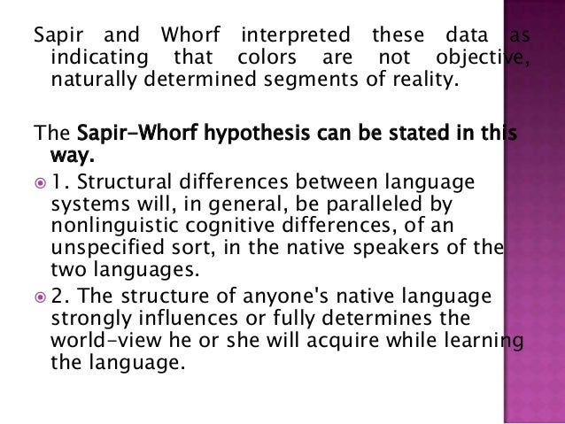 6 the sapir whorf thesis related to