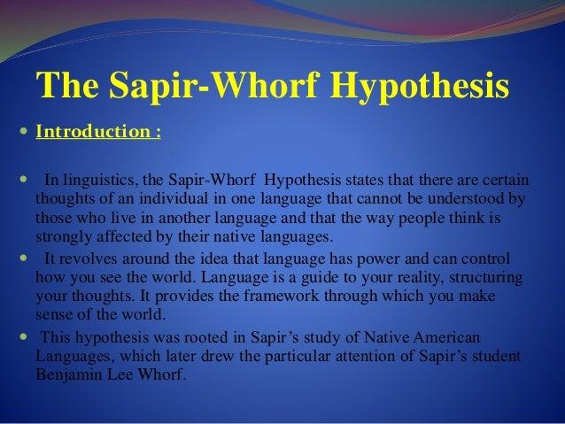Sapir-whorf hypothesis define