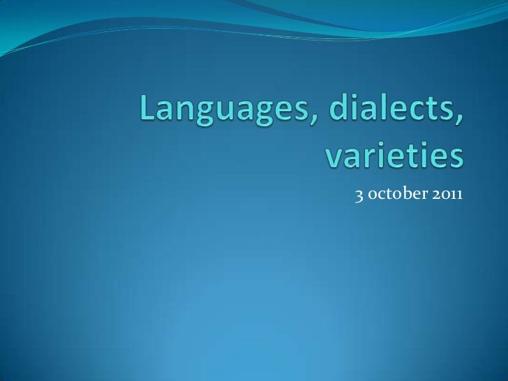 language, dialect, varietes