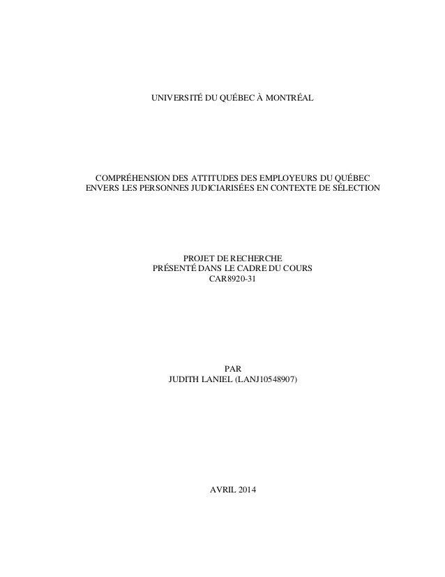 UNIVERSITÉ DU QUÉBEC À MONTRÉAL COMPRÉHENSION DES ATTITUDES DES EMPLOYEURS DU QUÉBEC ENVERS LES PERSONNES JUDICIARISÉES EN...