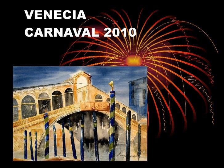 VENECIA CARNAVAL 2010