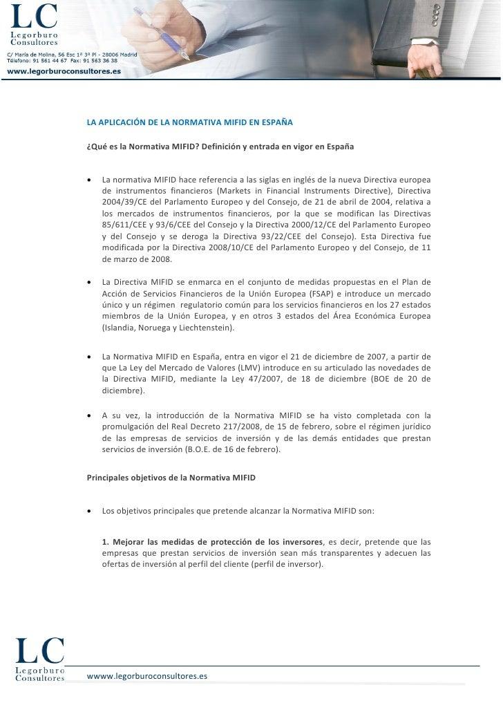 LA APLICACIÓN DE LA NORMATIVA MIFID EN ESPAÑA¿Qué es la Normativa MIFID? Definición y entrada en vigor en España•   La nor...