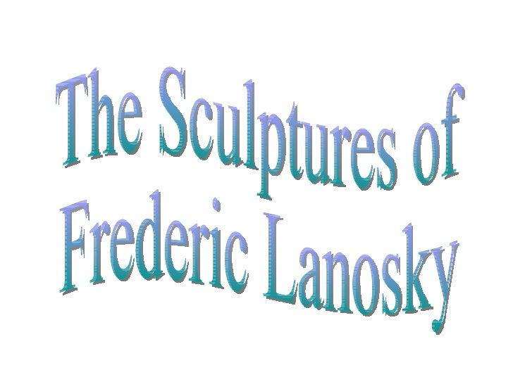 Lanosky Sculptures