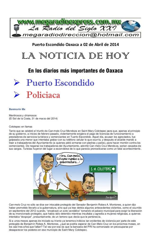 Puerto Escondido Oaxaca a 02 de Abril de 2014 LA NOTICIA DE HOY En los diarios más importantes de Oaxaca  Puerto Escondid...