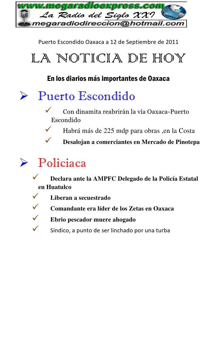 Puerto Escondido Oaxaca a 12 de Septiembre de 2011 LA NOTICIA DE HOY      En los diarios más importantes de Oaxaca Puerto...