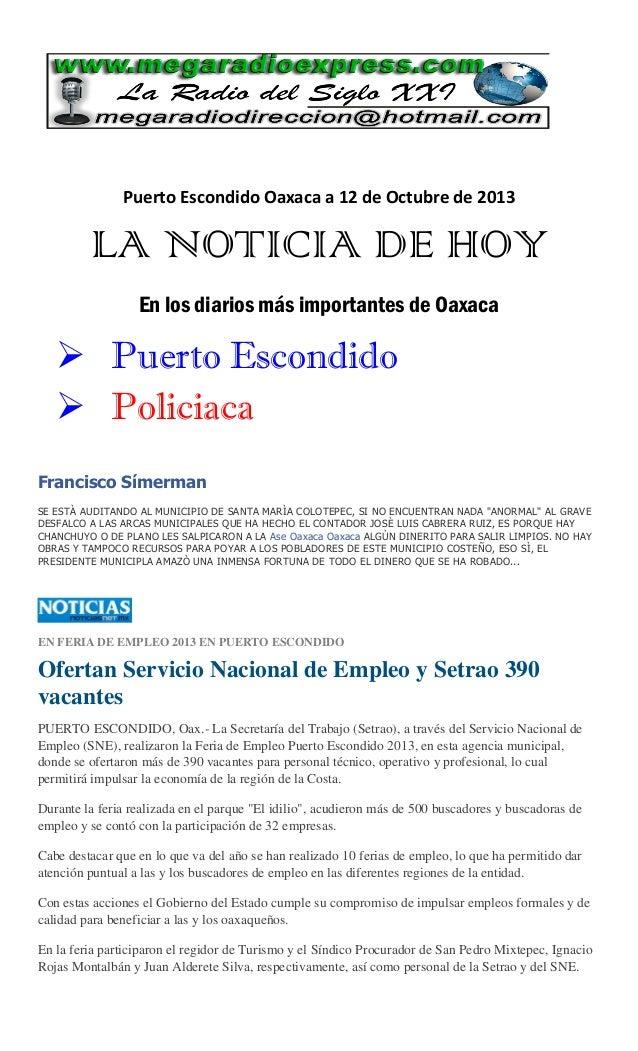 Puerto Escondido Oaxaca a 12 de Octubre de 2013  LA NOTICIA DE HOY En los diarios más importantes de Oaxaca   Puerto Esco...