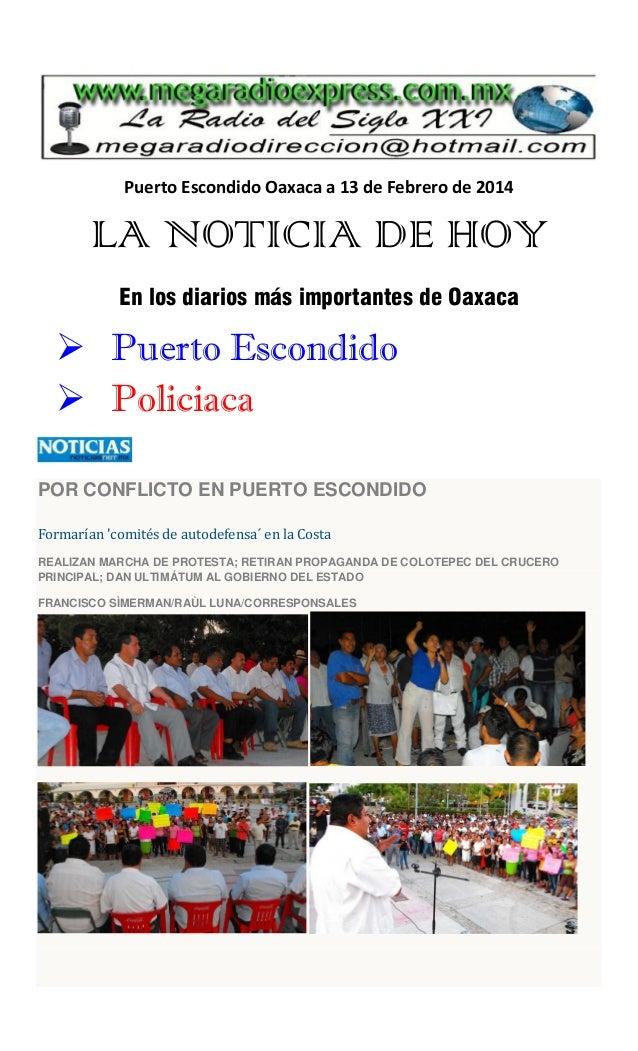 Puerto Escondido Oaxaca a 13 de Febrero de 2014  LA NOTICIA DE HOY En los diarios más importantes de Oaxaca   Puerto Esco...