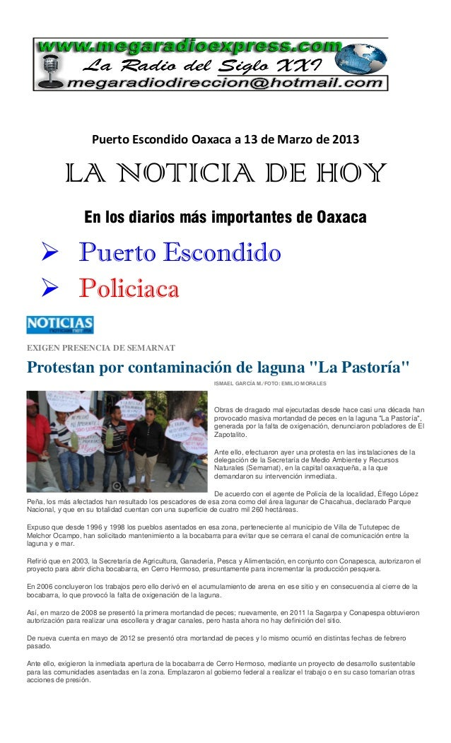 Puerto Escondido Oaxaca a 13 de Marzo de 2013            LA NOTICIA DE HOY                  En los diarios más importantes...
