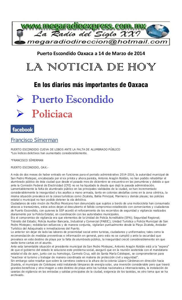 Puerto Escondido Oaxaca a 14 de Marzo de 2014 LA NOTICIA DE HOY En los diarios más importantes de Oaxaca  Puerto Escondid...