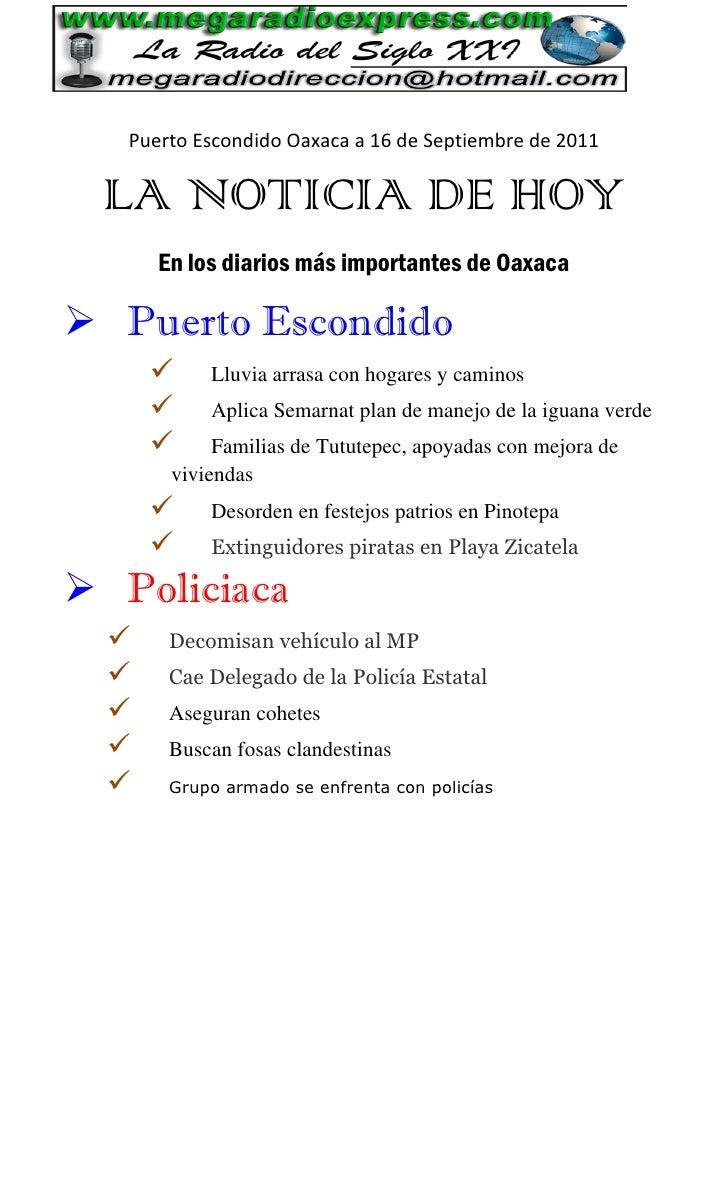 Puerto Escondido Oaxaca a 16 de Septiembre de 2011 LA NOTICIA DE HOY      En los diarios más importantes de Oaxaca Puerto...