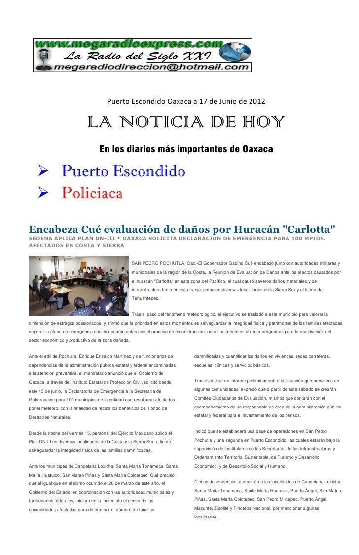 Puerto Escondido Oaxaca a 17 de Junio de 2012                              LA NOTICIA DE HOY                              ...