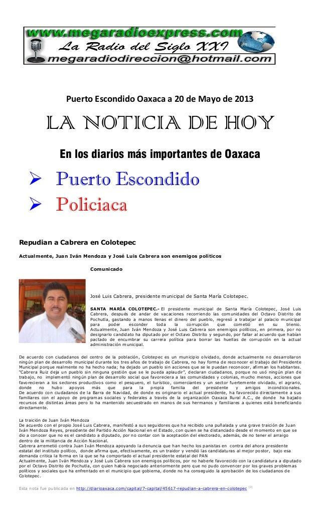 Puerto Escondido Oaxaca a 20 de Mayo de 2013LA NOTICIA DE HOYEn los diarios más importantes de Oaxaca Puerto Escondido P...