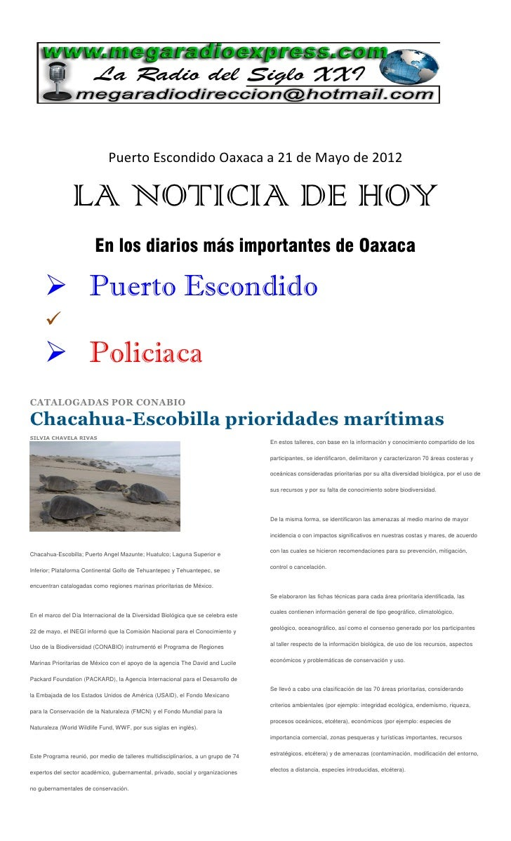 Puerto Escondido Oaxaca a 21 de Mayo de 2012                LA NOTICIA DE HOY                         En los diarios más i...