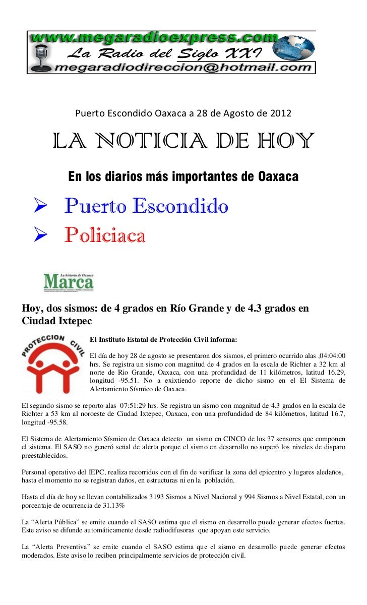 Puerto Escondido Oaxaca a 28 de Agosto de 2012          LA NOTICIA DE HOY                En los diarios más importantes de...