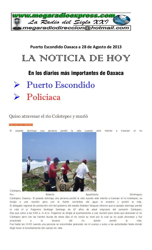 Puerto Escondido Oaxaca a 28 de Agosto de 2013 LA NOTICIA DE HOY En los diarios más importantes de Oaxaca  Puerto Escondi...