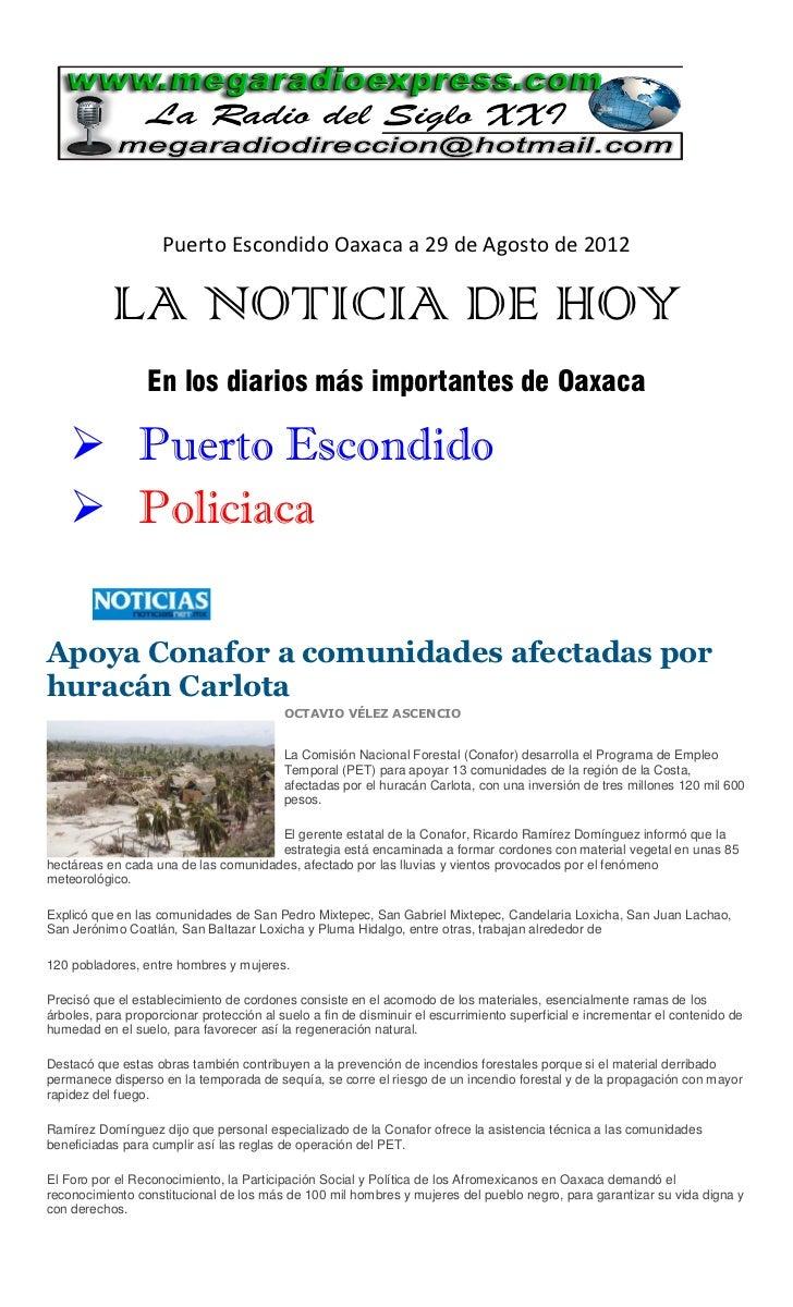 Puerto Escondido Oaxaca a 29 de Agosto de 2012           LA NOTICIA DE HOY                 En los diarios más importantes ...