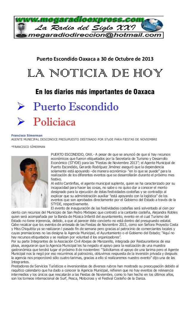 Puerto Escondido Oaxaca a 30 de Octubre de 2013  LA NOTICIA DE HOY En los diarios más importantes de Oaxaca   Puerto Esco...