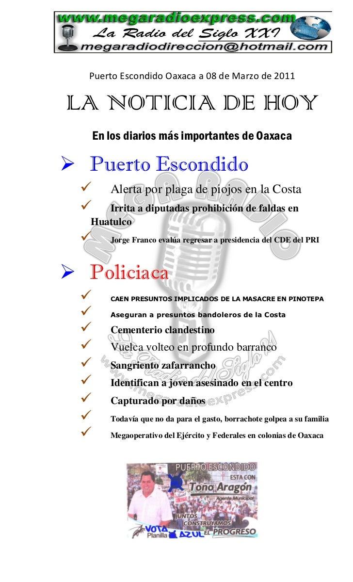 Puerto Escondido Oaxaca a 08 de Marzo de 2011LA NOTICIA DE HOY      En los diarios más importantes de Oaxaca Puerto Escon...