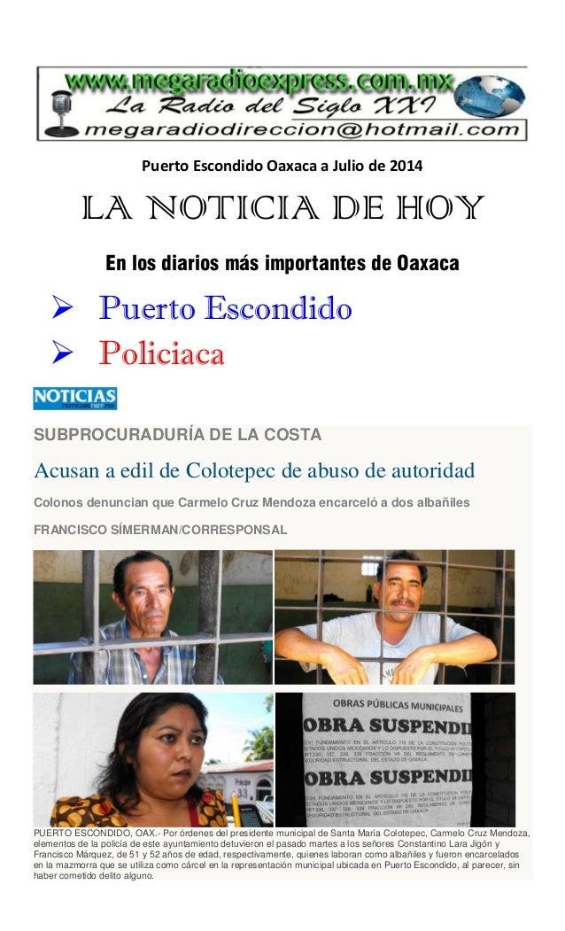 Puerto Escondido Oaxaca a Julio de 2014 LA NOTICIA DE HOY En los diarios más importantes de Oaxaca  Puerto Escondido  Po...