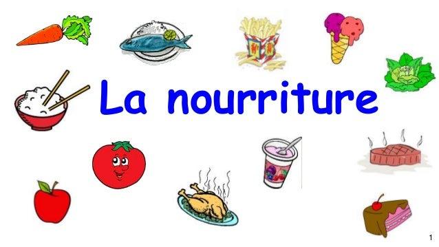 1 La nourriture